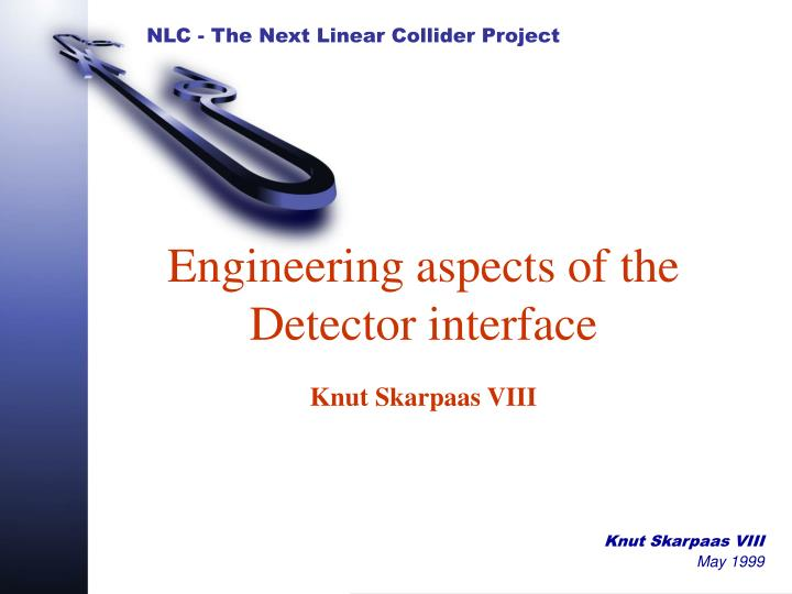 engineering aspects of the detector interface n.