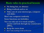 basic rules in practical lesson