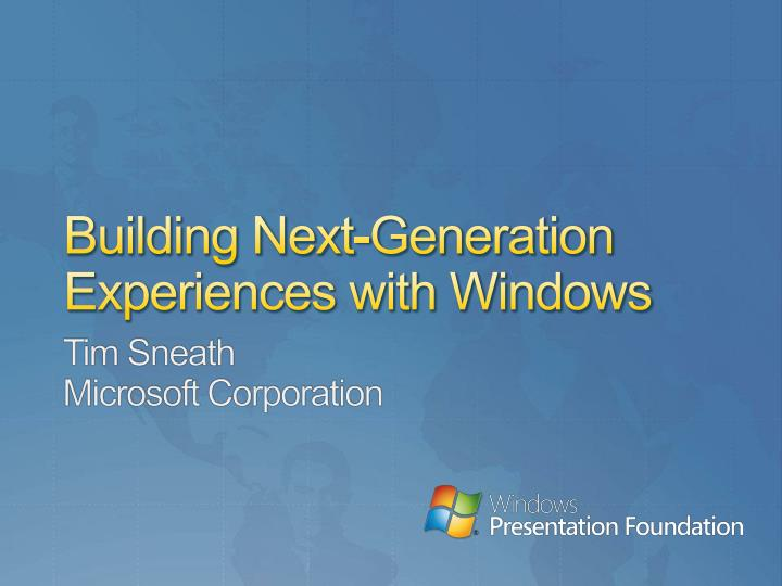 building next generation experiences with windows n.