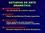 estudios de arte dram tico