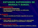 estudios superiores de musica y danza
