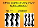 is there a right and wrong answer to most decisions