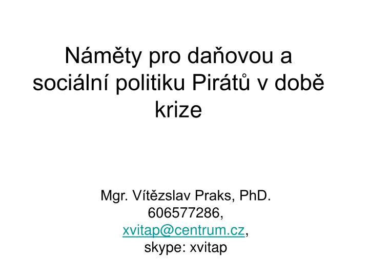 n m ty pro da ovou a soci ln politiku pir t v dob krize n.