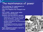 the maintenance of power