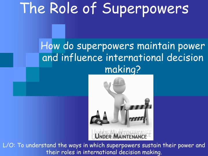 the role of superpowers n.