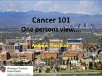 cancer 101 one persons view