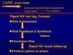 care overview c omputer a ssisted r isk assessment e ducation care for hiv stis