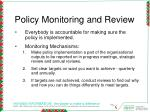 policy monitoring and review