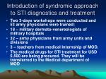 introduction of syndromic approach to sti diagnostics and treatment