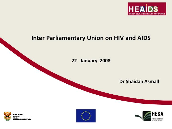 inter parliamentary union on hiv and aids 22 january 2008 n.