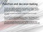 function and decision making
