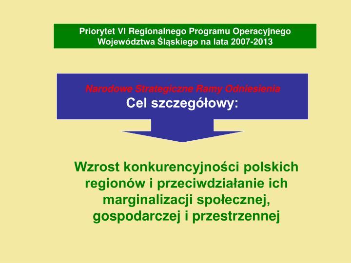 Priorytet VI Regionalnego Programu Operacyjnego Województwa Śląskiego na lata 2007-2013