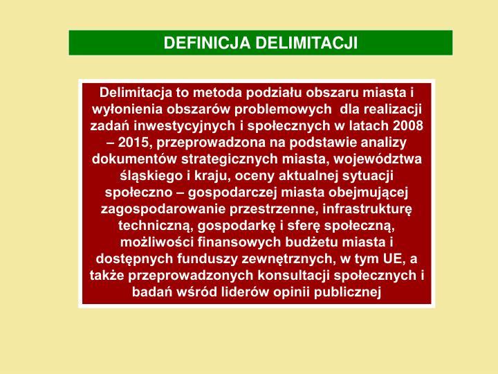 DEFINICJA DELIMITACJI