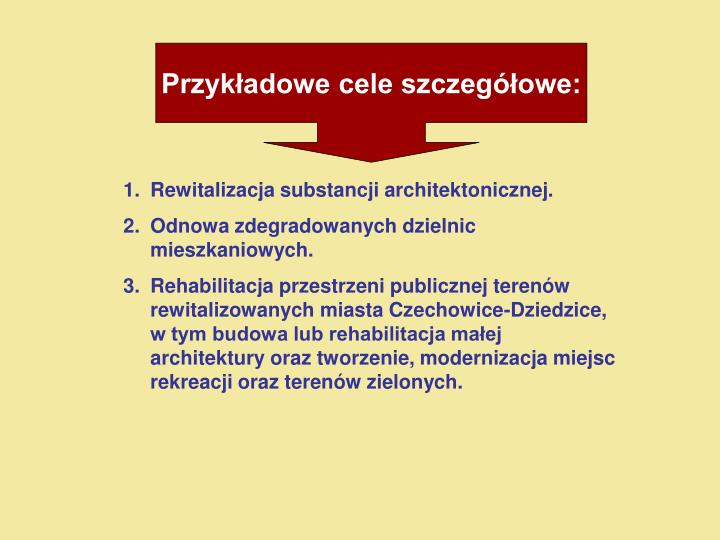 Przykładowe cele szczegółowe: