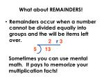 what about remainders
