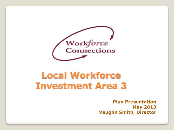 local workforce investment area 3 n.