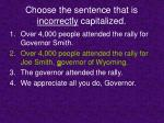 choose the sentence that is incorrectly capitalized7