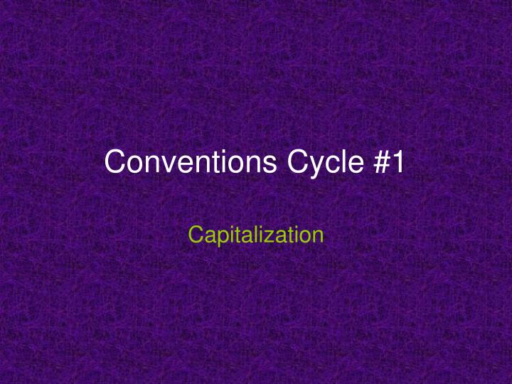 conventions cycle 1 n.