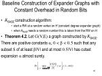 baseline construction of expander graphs with constant overhead in random bits