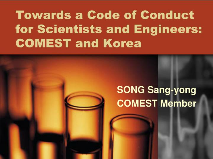 towards a code of conduct for scientists and engineers comest and korea n.