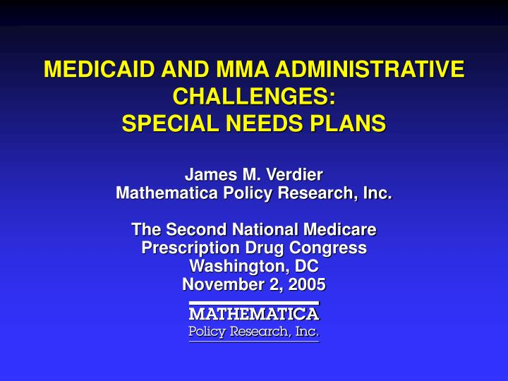medicaid and mma administrative challenges special needs plans n.