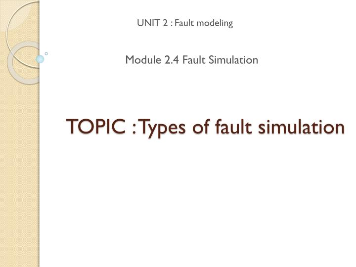 topic types of fault simulation n.