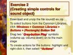 exercise 2 creating simple controls for sound object