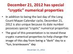 december 21 2012 has special cryptic numerical properties
