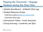 flipping the classroom engage students during the class time