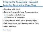 flipping the classroom support learning beyond the class time