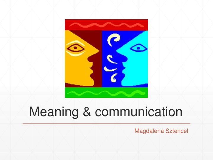 meaning communication n.