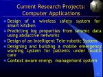 current research projects computer applications