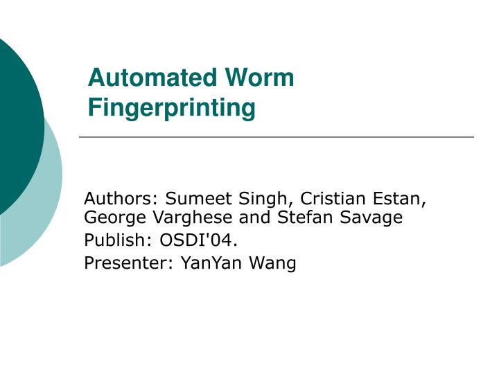 automated worm fingerprinting n.