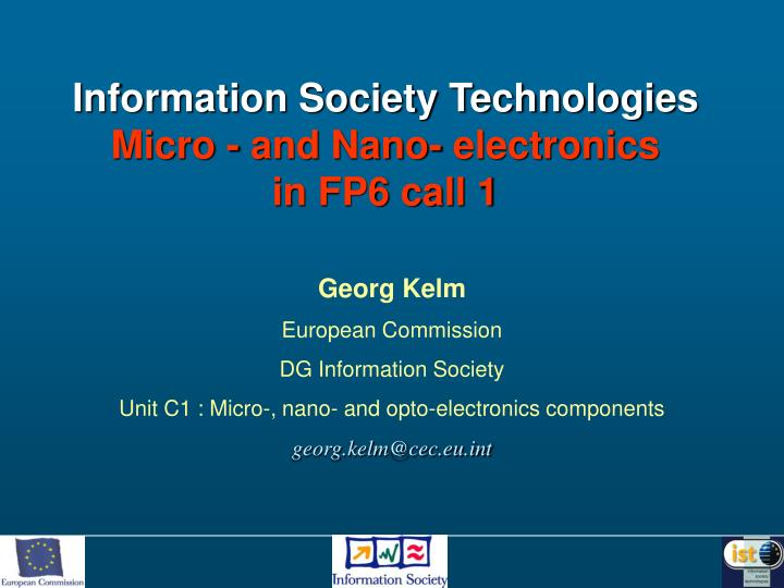 information society technologies micro and nano electronics in fp6 call 1 n.