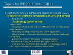topics for wp 2003 2004 call 1