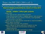 topics for wp 2003 2004 call 11