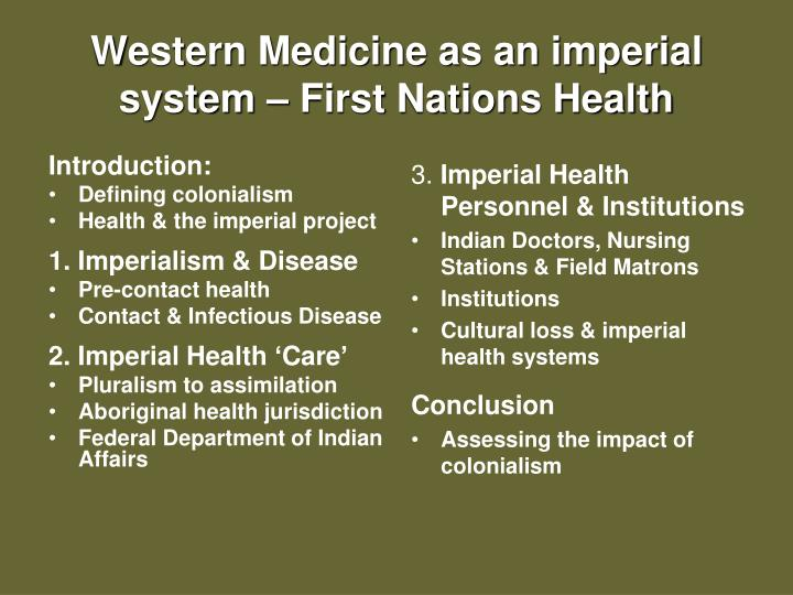 western medicine as an imperial system first nations health n.