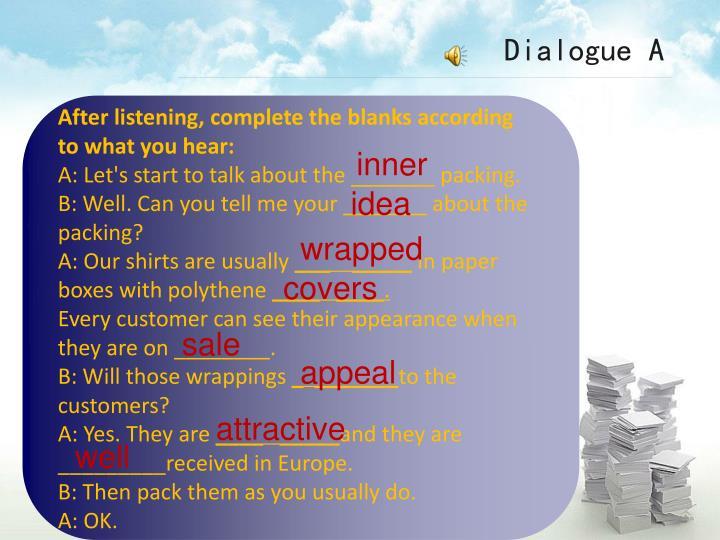 Dialogue A