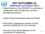 key outcomes 3 srcm eastern and southern africa