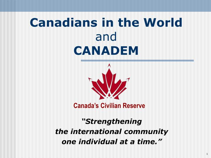 canadians in the world and canadem n.