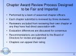 chapter award review process designed to be fair and impartial