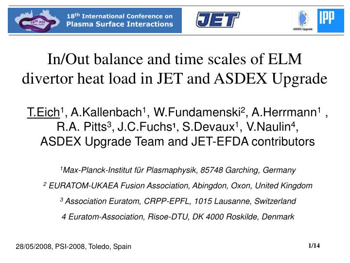 in out balance and time scales of elm divertor heat load in jet and asdex upgrade n.