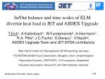 in out balance and time scales of elm divertor heat load in jet and asdex upgrade