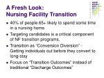 a fresh look nursing facility transition