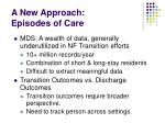a new approach episodes of care