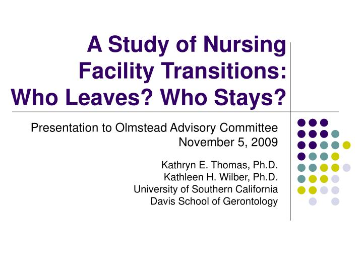 a study of nursing facility transitions who leaves who stays n.