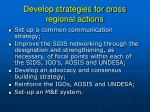 develop strategies for cross regional actions