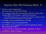 pragmatic object web technology model ii