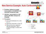 new service example auto conference calls