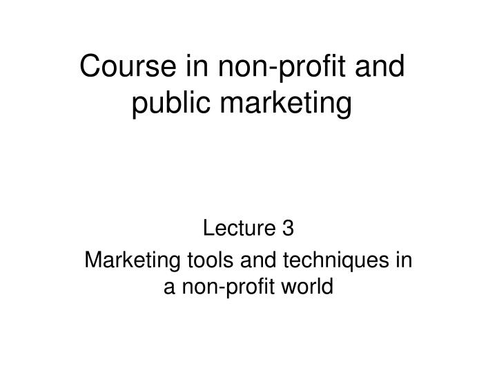 course in non profit and public marketing n.